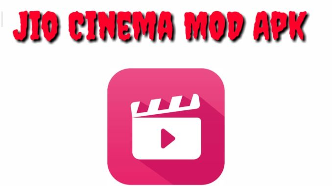 Download Jio Cinema Mod Apk